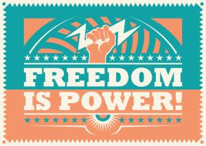 Freedom is power, retro poster. Vector illustration.