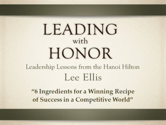 Leading with Honor Lee Ellis